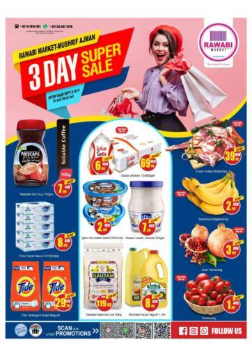 UAE - Sharjah / Ajman Rawabi Market Ajman offers in D4D Online. 3 Days Super Sale - Mushrif. 3 Days Super Sale Now From Rawabi Market. Offer Valid Till 11th September 2021.  Enjoy Shopping!!!. Till 11th September