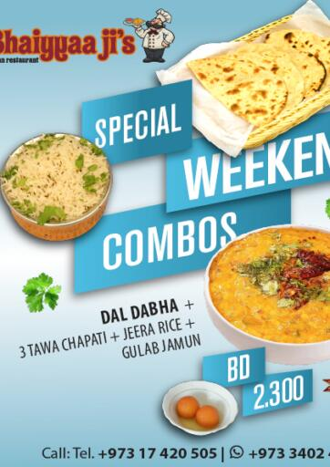 Bahrain Bhaiyyaa Ji's Indian Restaurant offers in D4D Online. Special Weekend Combos. . Until Stock Last