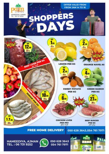 UAE - Sharjah / Ajman Palm Centre LLC offers in D4D Online. Shoppers Days. Shoppers Days At Palm Centre LLC. Purchase your favorites during this amazing time!! Offers Going For Fresh Foods, Groceries Etc. Everything Under One Roof ! Offer is valid till  16th January Start Shopping!. Till 16th January