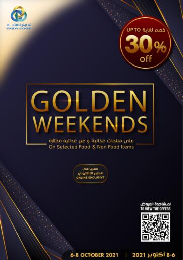 UAE - Sharjah / Ajman Union Coop offers in D4D Online. Golden Weekend. Golden Weekend! Offer Going On For Food, Non-Food, Fresh Fruits & Vegetables, Groceries, Home Needs, Gadgets Etc. Don't Miss This Chance. Get Your Favorites At Best Price! Hurry Up.  This offer is valid Only On 08th October 2021. Get Ready For The Shopping!!! Happy Shopping!. Till 8th October