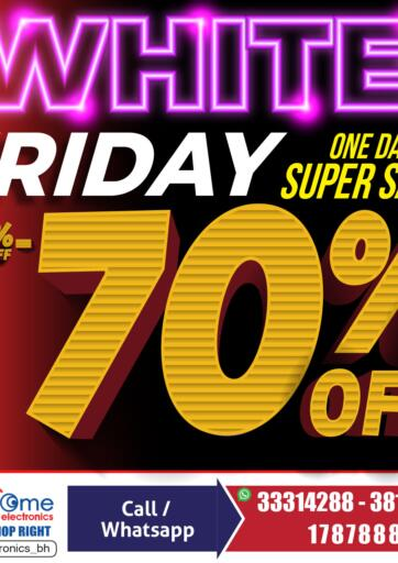 Bahrain Home Electronics offers in D4D Online. White Friday - One Day Super Sale. You'd Be Crazy To Miss This! Get the White Friday - One Day Super Sale from Home  Electronics. Hurry Now, Only On 27th November 2020. Enjoy Shopping!!! . Only on 27th November