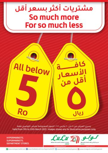 Oman - Salalah Lulu Hypermarket  offers in D4D Online. All Below 5 Riyal. Value Offer Is Available At Lulu Hypermarket. Get Amazing Offers for Groceries, Health and Beauty And Seleted Items.  Offers Are Valid Till 20th March 2021.  Have A Great Shopping!!. Till 20th March