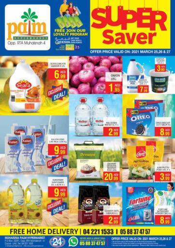 UAE - Dubai Palm Hypermarket Muhaisina LLC offers in D4D Online. Super Saver. . Till 27th March