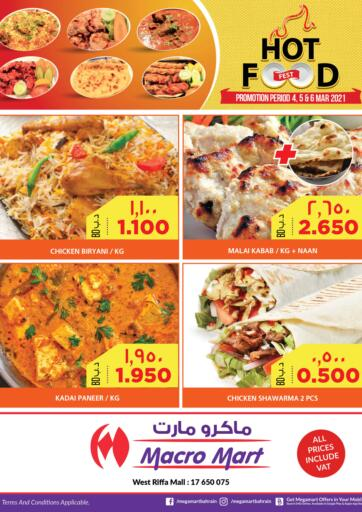 Bahrain MegaMart & Macro Mart  offers in D4D Online. Hot Food Fest. . Till 6th March