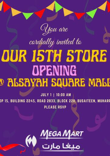 Bahrain MegaMart & Macro Mart  offers in D4D Online. 15th Store Opening @ Alsayah Square Mall. . Till 1st July