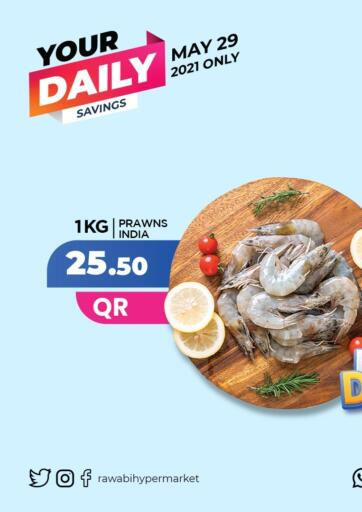 Qatar - Al-Shahaniya Rawabi Hypermarkets offers in D4D Online. Your Daily Savings. . Only on 29th May