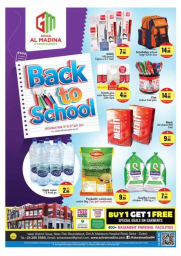 UAE - Dubai Azhar Al Madina Hypermarket offers in D4D Online. Deira - Back To School. Enjoy The Best Offers Available At Azhar Al Madina Hypermarket. Valid Till 12th September 2021.  Enjoy Shopping!!!. Till 12th September