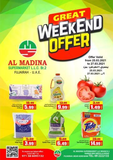 UAE - Fujairah Al Madina Supermarket LLC offers in D4D Online. Great Weekend Offer. . Till 27th March