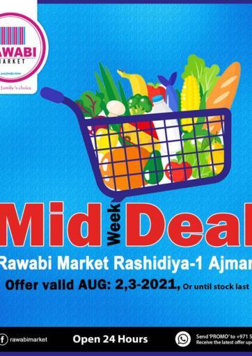 UAE - Sharjah / Ajman Rawabi Market Ajman offers in D4D Online. Midweek Deal @ Rashidiya. . Till 3rd August