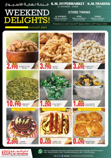 Oman - Muscat KM Trading  offers in D4D Online. Weekend Delights. . Till 14th August