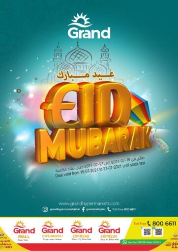 Qatar - Al-Shahaniya Grand Hypermarket offers in D4D Online. Eid Mubarak. Eid Mubarak Offers Are Available At Grand Hypermarket. Offers Are Valid Till  21st July  . Enjoy!!  . Till 21st July