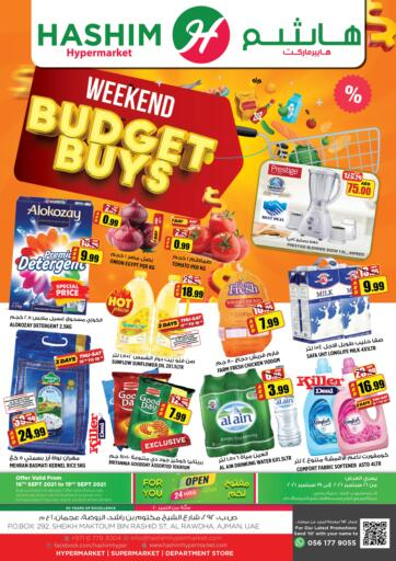 UAE - Sharjah / Ajman Hashim Hypermarket offers in D4D Online. Weekend Budget Buys. Weekend Budget Buys Are Waiting For You At Hashim Hypermarket.Get Your Products At Exiting Offer.Valid Till 19th September 2021.  Enjoy Shopping!!!. Till 19th September