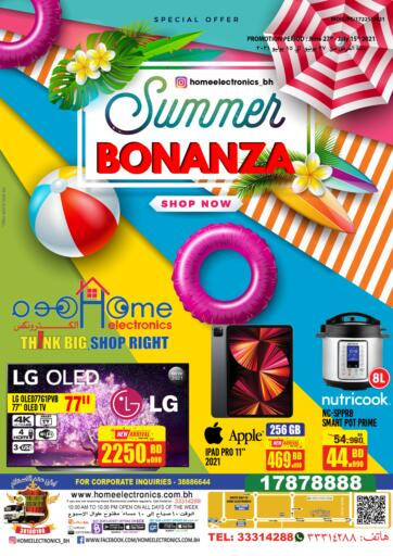Bahrain Home Electronics offers in D4D Online. Summer Bonanza. You'd Be Crazy To Miss Summer Bonanza from Home Electronics. Offers on Mobiles, Home Appliances and many more are valid Till 15th July. Hurry Now!! Enjoy Shopping!!! . Till 15th July