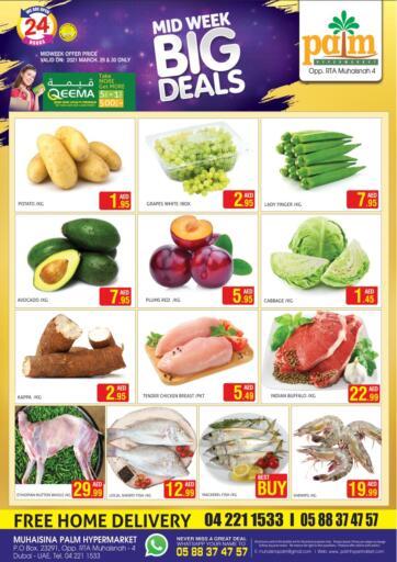 UAE - Dubai Palm Hypermarket Muhaisina LLC offers in D4D Online. Midweek Big Deals. . Till 30th March