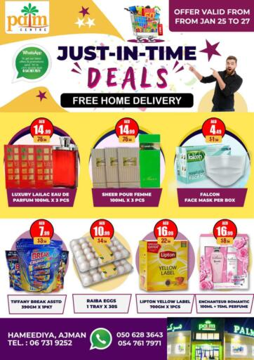 UAE - Sharjah / Ajman Palm Centre LLC offers in D4D Online. Just In Time Deals. Just In Time Deals At Palm Centre LLC. Purchase your favorites during this amazing time!! Offers Going For Fresh Foods, Groceries, Fashion Etc. Everything Under One Roof ! Offer is valid till  27th January Start Shopping!. Till 27th January