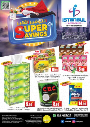 UAE - Dubai Istanbul Supermarket offers in D4D Online. Super Savings. . Till 31st March