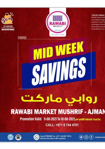 UAE - Sharjah / Ajman Rawabi Market Ajman offers in D4D Online. Midweek Savings @ Mushrif. Midweek Offers Now Available At Rawabi Market.Get Your Products At Best Price.Offer Valid Till 10th August 2021.  Enjoy Shopping!!!. Till 10th August