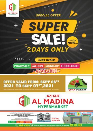 UAE - Dubai Azhar Al Madina Hypermarket offers in D4D Online. Muhaisnah 4, Dubai. Super Sale Now Available At Azhar Al Madina Hypermarket. Offer Valid Till 07th September 2021.  Enjoy Shopping!!!. Till 07th September