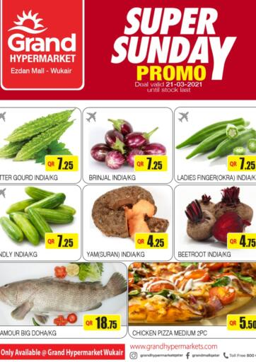 Qatar - Al Wakra Grand Hypermarket offers in D4D Online. Super Sunday Promo. . Only On 21st March