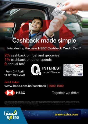 Bahrain eXtra offers in D4D Online. HSBC Cashback. . Till 15th May
