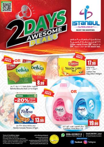UAE - Dubai Istanbul Supermarket offers in D4D Online. 2 Days Awesome Deals. . Till 9th March