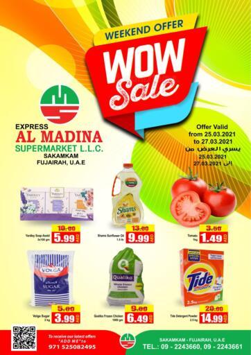 UAE - Fujairah Al Madina Supermarket LLC offers in D4D Online. Wow Sale @Sakamkam. . Till 25th March
