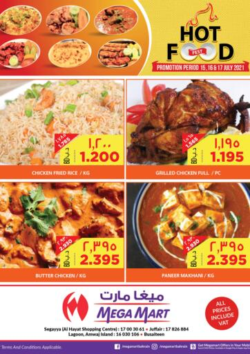 Bahrain MegaMart & Macro Mart  offers in D4D Online. Hot Food. . Till 17th July