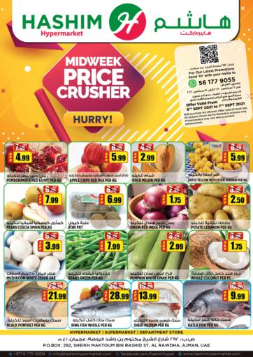 UAE - Sharjah / Ajman Hashim Hypermarket offers in D4D Online. Midweek Price Crusher. Midweek Price Crusher Are Waiting For You At Hashim Hypermarket.Get Your Products At Exiting Offer.Valid Till 07th September 2021.  Enjoy Shopping!!!. Till 07th September