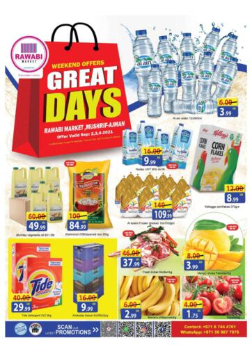 UAE - Sharjah / Ajman Rawabi Market Ajman offers in D4D Online. Great Days-Mushrif. Great Days Now From Rawabi Market. Offer Valid Till 04th September 2021.  Enjoy Shopping!!!. Till 4th September