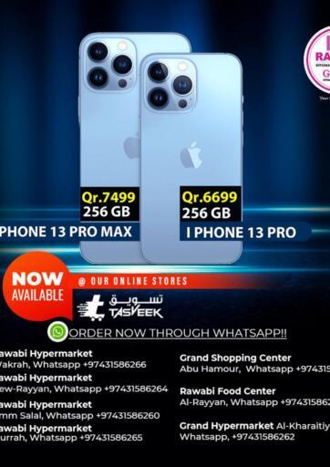 Qatar - Al Rayyan Rawabi Hypermarkets offers in D4D Online. I PHONE 13 AVAILABLE. . Until Stock Lasts
