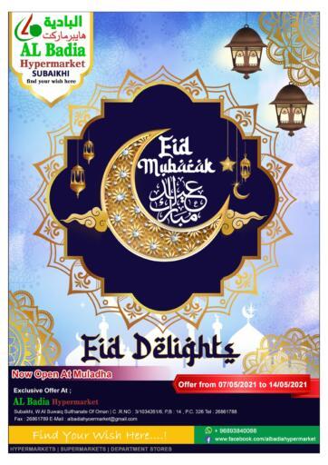 Oman - Sohar AL Badia Hypermarket offers in D4D Online. Eid Delights. . Till 14th May