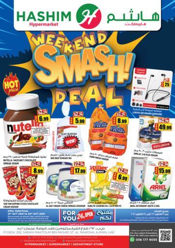 UAE - Sharjah / Ajman Hashim Hypermarket offers in D4D Online. Weekend Smash Deal. Weekend Smash Deal! For You At Hashim Hypermarket. Get Your Products At Exiting Offer. Valid Till 24th October 2021.  Enjoy Shopping!!!. Till 24th October