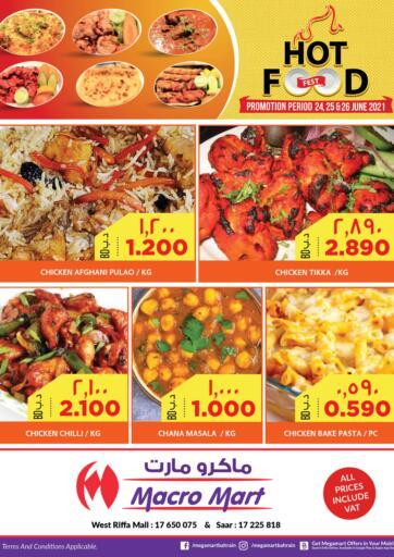 Bahrain MegaMart & Macro Mart  offers in D4D Online. Hot Food Fest. . Till 26th June