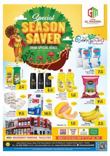 UAE - Dubai Azhar Al Madina Hypermarket offers in D4D Online. Special Season Saver. Enjoy The Special Season Saver From Azhar AAl Madina Hypermarket.Get Everything At Best Price. Offer Valid Till 22nd August 2021.  Enjoy Shopping!!!. Till 22th August