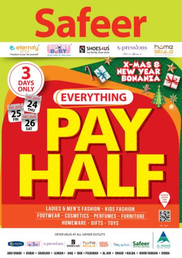 UAE - Ras al Khaimah Safeer Hyper Markets offers in D4D Online. Everything Pay Half. . Till 26th December