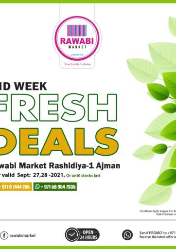 UAE - Sharjah / Ajman Rawabi Market Ajman offers in D4D Online. Midweek Fresh Deals-Rashidiya. Midweek Fresh Deals Now From Rawabi Market. Offer Valid Till 28th September 2021.  Enjoy Shopping!!!. Till 28th September