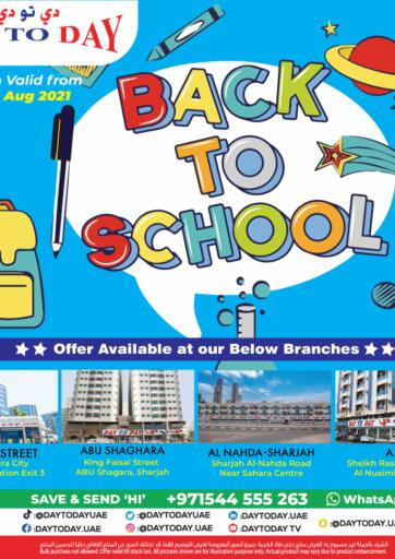 UAE - Sharjah / Ajman Day to Day Department Store offers in D4D Online. Back To School. . Till 30th August