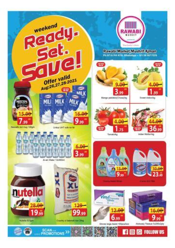 UAE - Sharjah / Ajman Rawabi Market Ajman offers in D4D Online. Weekend Ready Set Save- Mushrif. Weekend Ready Set Save Now From Rawabi Market. Offer Valid Till 28th August 2021.  Enjoy Shopping!!!. Till 28th August