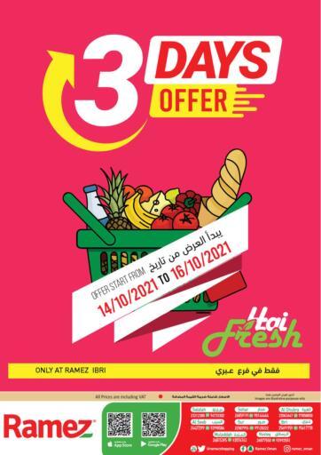 Oman - Sohar Ramez  offers in D4D Online. Ibri - 3 Days Offer. . Till 16th October