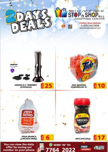Qatar - Al Rayyan New Stop n Shop @Fereej Bin Omran offers in D4D Online. 2 Day Deals. . Until Stock Last