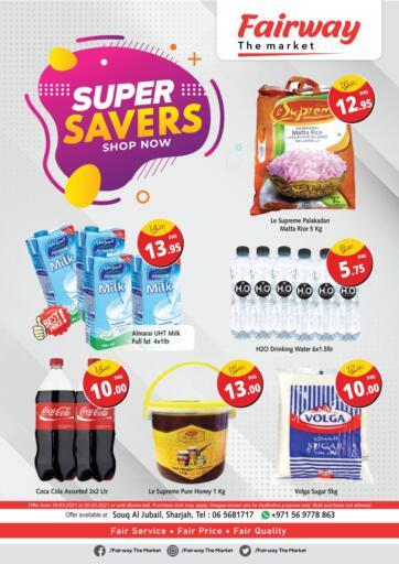 UAE - Sharjah / Ajman Fairway The Market offers in D4D Online. Super Savers. . Till 20th March
