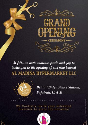 UAE - Fujairah Al Madina Supermarket LLC offers in D4D Online. Grand Opening Ceremony. . Grand Opening Ceremony