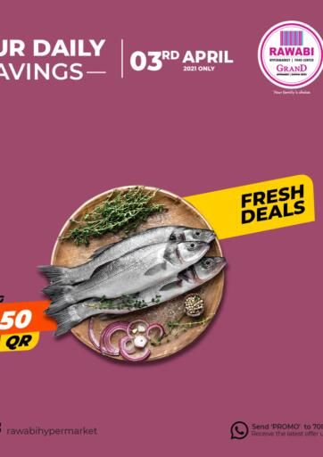 Qatar - Doha Rawabi Hypermarkets offers in D4D Online. Fresh Deals. . Only On 3rd April