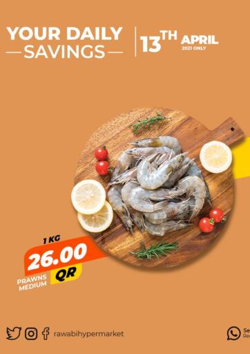 Qatar - Al Wakra Rawabi Hypermarkets offers in D4D Online. Your Daily Savings. . Only On 13th April