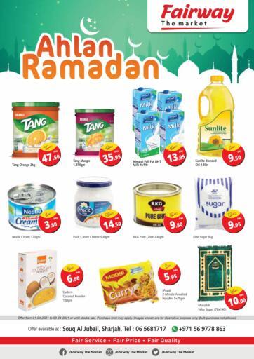 UAE - Sharjah / Ajman Fairway The Market offers in D4D Online. Ahlan Ramadan. . Until Stock Last
