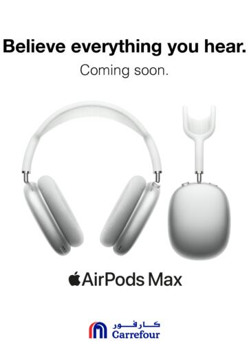 Bahrain Carrefour offers in D4D Online. AirPods Max-Coming Soon. Air Pods Max Coming Soon At Carrefour!! Buy them before stock runs out!! Have a Happy Shopping!. Until Stock Lasts
