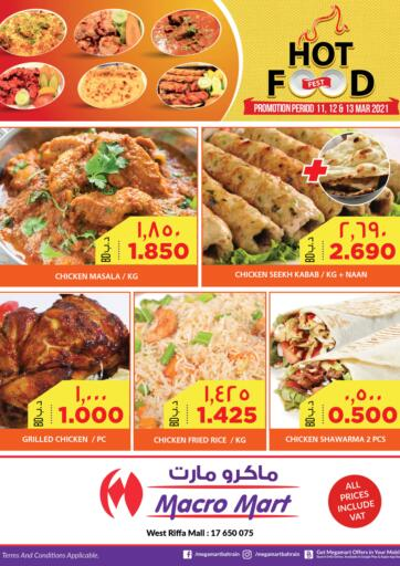 Bahrain MegaMart & Macro Mart  offers in D4D Online. Hot Food Fest. . Till 13th March