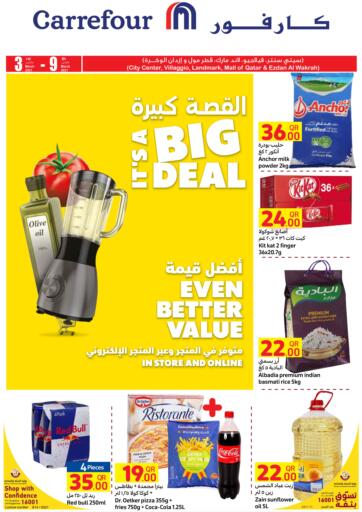 Qatar - Al Wakra Carrefour offers in D4D Online. Its A Big Deal.  Its A Big Deal Offer Offer Are Available At Carrefour.  Offers Are Valid Till 09th March .Hurry Up! Enjoy Shopping!!!!. Till 9th March