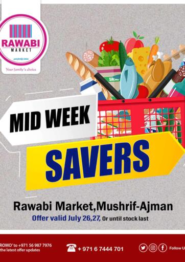 UAE - Sharjah / Ajman Rawabi Market Ajman offers in D4D Online. Mushrif, Ajman- Midweek  Saver. . Till 27th July