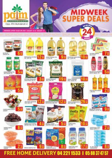 UAE - Dubai Palm Hypermarket Muhaisina LLC offers in D4D Online. Midweek Super Deals. . Till 17th August